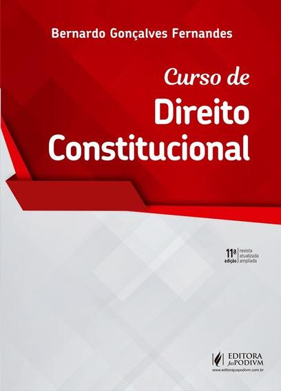 Curso De Direito Constitucional - 11° Edição 2019 - Bernardo