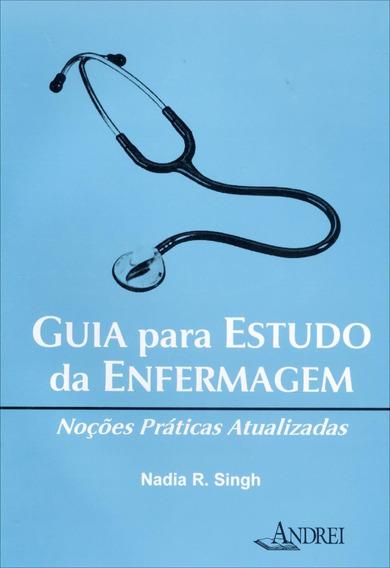 Guia Para Estudo Da Enfermagem - Noções Práticas Atualiza