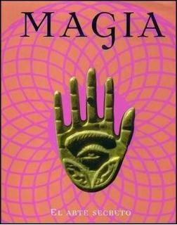 Magia El Arte Secreto - Franjo Terhart **