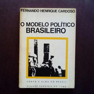 Fernando Henrique Cardoso - Modelo Político Brasileiro