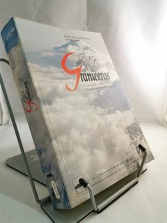 Libro Graniceros: Cosmovisión Y Meteorología Indígenas Mesoa