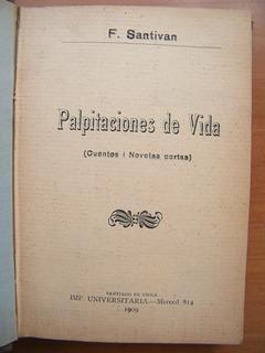 Palpitaciones De Vida, Fernando Santiván, Primera Edición