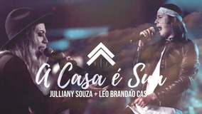 (multitracks) A Casa É Sua - Julliany Souza + Léo Brandão  