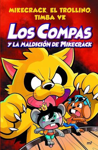 Libro Los Compas Y La Maldición De Mikecrack  A Color