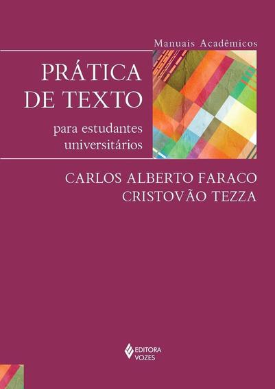Prática De Texto Para Estudantes Universitários - Col. Sé