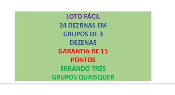 Lotofacil 24 Dezenas Em Grupos De 3 Em 3