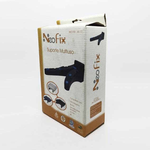 Suporte Neofix Multiuso Antiderrapante Até 10kg