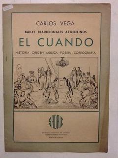 C. Vega. Él Cuando, Bailes Tradicionales Argentinos