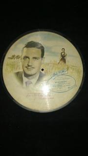 Picture Disc Antiguo.industria Argentina