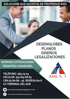 Area 7 Desenglobes,planos,licencias,legalizaciones