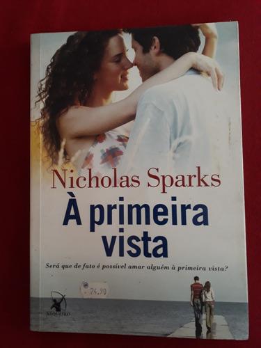 Livro: À Primeira Vista - Nicholas Sparks