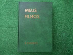 Livro Meus Filhos Prof. Alfons Balbach 12ª. Edição