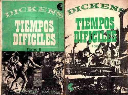 Tiempos Difíciles.2 Tomos.charles Dickens.