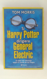 Si Harry Potter Dirigiera General Electric, Tom Morris