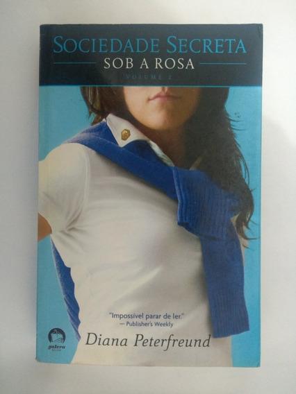 Livro Coleção: Sociedade Secreta: Sob A Rosa Vol 2