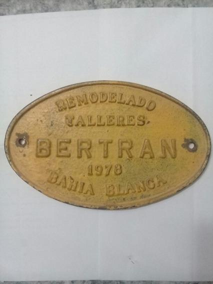 Placa Antigua Ferrocarril - Bertran -1978