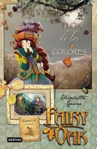 Imagen 1 de 2 de Libro - Fairy Oak. Flox De Los Colores. Serie Cuatro Misteri