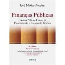 Finanças Públicas: A Política Orçamentária No Brasil
