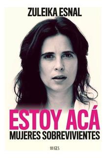Estoy Acá - Zuleika Esnal