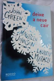 Livro Deixe A Neve Cair - John Green