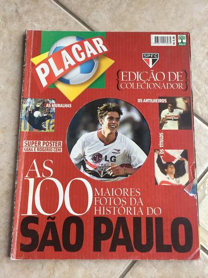Revista Placar 1249 São Paulo Kaká Rogério Ceni K092