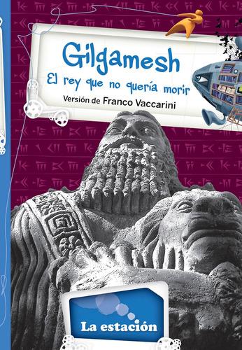Imagen 1 de 1 de Gilgamesh - Estación Mandioca -
