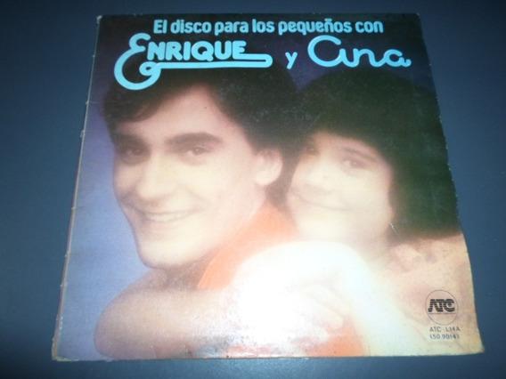 El Disco Para Los Pequeños Con Enrique Y Ana * Vinilo