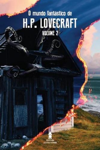 Imagem 1 de 1 de O Mundo Fantástico De H.p. Lovecraft Volume 2
