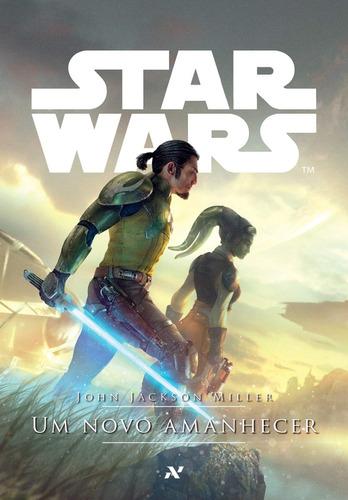 Livro Star Wars - Um Novo Amanhecer John Jackson -  Aleph
