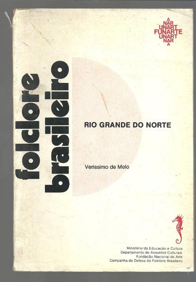 Folclore Brasileiro Rio Grande Norte - Verissimo De Melo