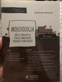 Arquivologia - 6ª Edição (revista, Ampliada E Atualizada)