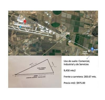 Terreno Por El Aeropuerto Queretaro. 280 Mts De Frente