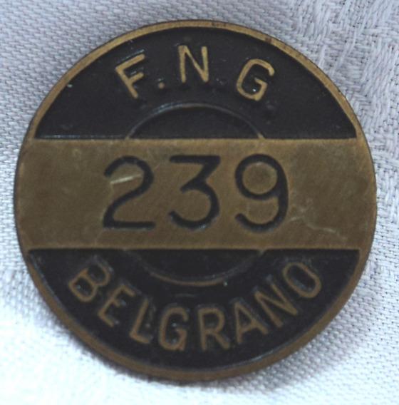 Antiguo Pin Solapero Ferrocarril Belgrano F.n.g. 239
