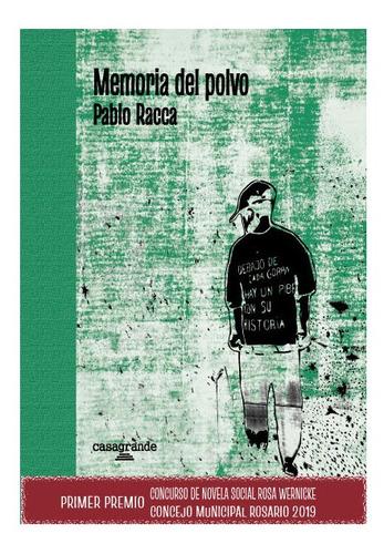 Imagen 1 de 4 de Memoria Del Polvo De Pablo Racca