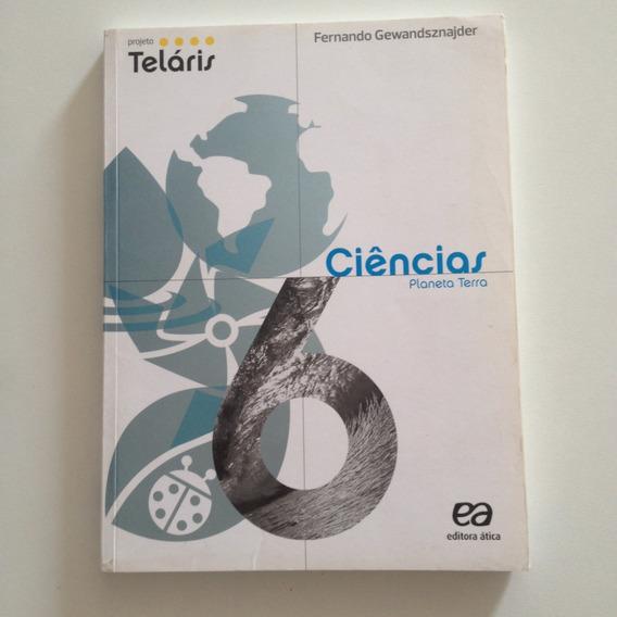 Livro Projeto Teláris Ciências Vida Na Terra 7 Fernando G C2