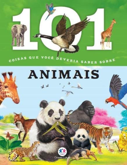 101 Coisas Que Voce Deveria Saber Sobre Animais