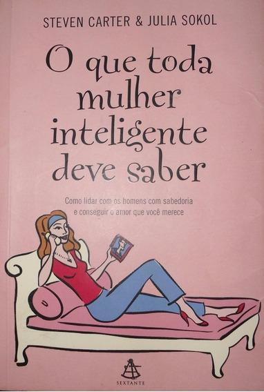 Livro O Que Toda Mulher Inteligente Deve Saber Usado