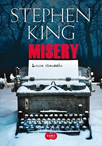 Livro Misery - Louca Obsessão - !!!v Stephen King