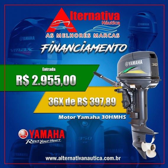 Promoção Motor 30hp Yamaha Financiamento (entrada+parcelas)