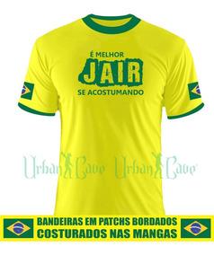 Camisa Camiseta Brasil É Melhor Jair Bolsonaro