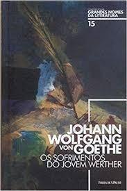 Os Sofrimentos Do Jovem Werther Johnn Wolfgang Von