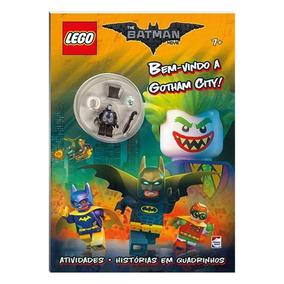 Livro Infantil - Lego - The Batman Movie - Bem Vindo A Gotha