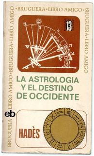 La Astrologia Y El Destino De Occidente Hades