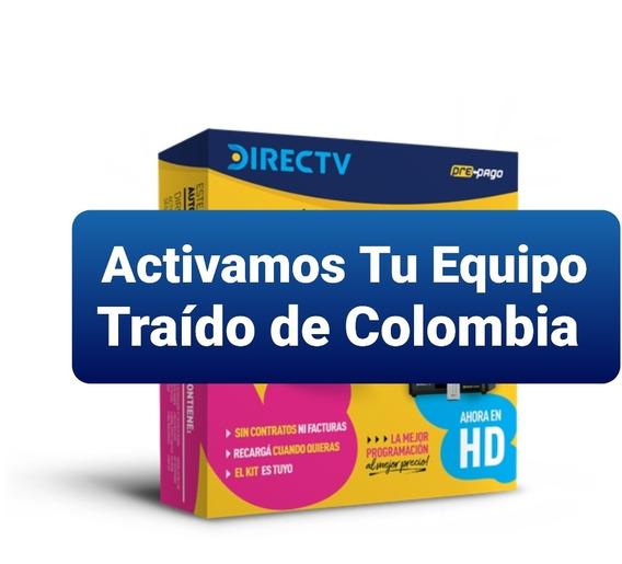 Activación De Tu Directv Prepago Traído De Colombia