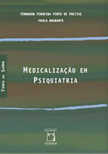 Imagem 1 de 1 de Medicalizaçao Em Psiquiatria