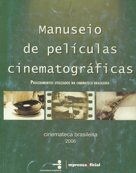 Manuseio De Películas Cinematográficas - Fernanda Coelho