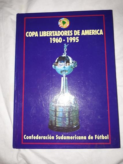 Libro Antiguo Copa Libertadores Conmebol 1960/1995