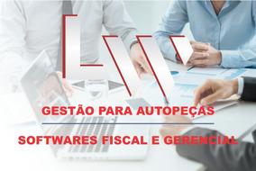 Software Fiscal E Gerencial Para Autopeças