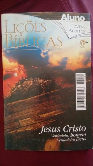 Licoes Biblica Jesus Cristo Verdadeiro Homem Verdadeiro Deus