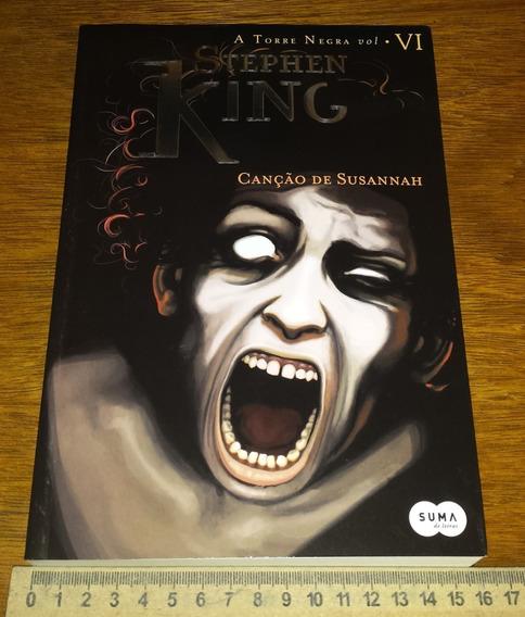 Canção De Susannah - Stephen King - Torre Negra - Em Papel